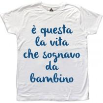 t-shirt-uomo-e-questa-la-vita-che-sognavo-da-bambino